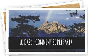 Blog Snowleader : GR20 : Comment se préparer ?