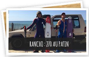 Blog Snowleader : Rancho : 270 au patin