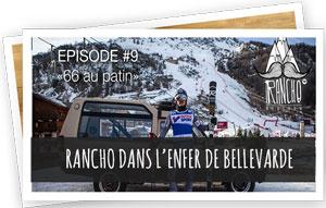 Blog Snowleader : Rancho dans l'enfer de Bellevarde