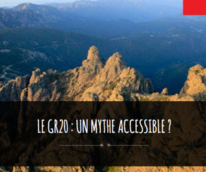 mythe accessible : GR20