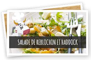 Vignette Renvoie Salade Reblochon et Haddock