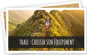 blog snowleader - trail : choisir son équipement