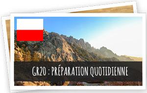 blog Snowleader - GR20 : Préparation quotidienne