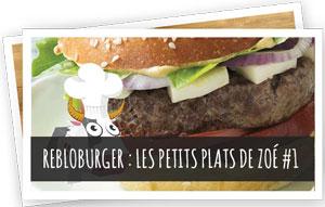 Blog Snowleader : Rebloburger - les petits plats de Zoé #1