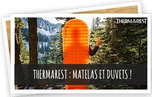 Blog Snowleader - Thermarest : matelas et duvets !