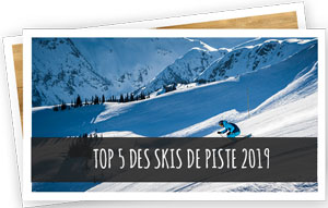 Blog Snowleader : top 5 skis de piste 2019
