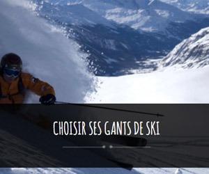 choisir ses gants de ski