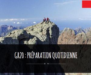 preparation quotidienne GR20