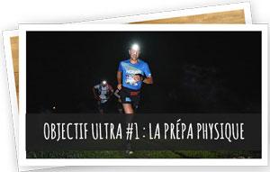 Objectif Ultra #1 : La préparation physique - JULIEN CHORIER