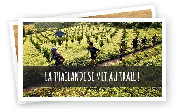 La thailande se met au trail !