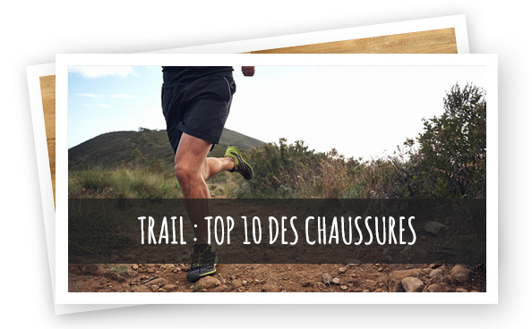 to 10 chaussures de trail running