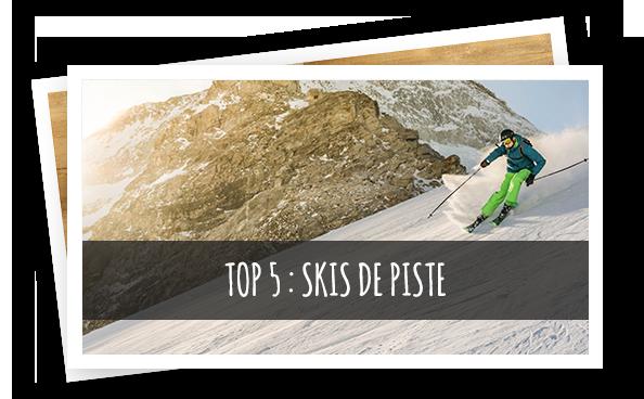 top 5 skis de piste