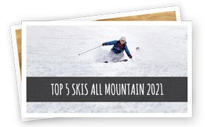 top 5 des skis all mountain