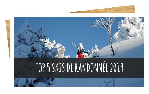 top 5 des meilleurs skis de randonnée 2019